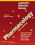 Lippincott's Illustrated Reviews: Pharmacology (Lippincott's Illustrated Reviews)