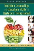 Nutrition Couseling & Education Skills for Dietetics Professionals North American Edition