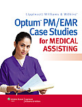 Optum PM/ Emr Case Studies for Medical Assisting (13 Edition)