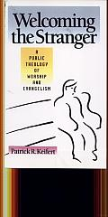 Welcoming the Stranger: A Public Theology of Worship and Evangelism Cover