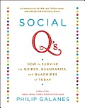 Social Q's: How to Survive the Quirks, Quandaries, and Quagmires of Today Cover