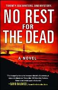 No Rest for the Dead A Novel