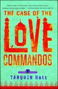 The Case of the Love Commandos (Vish Puri Mysteries)