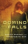Domino Falls by Steven Barnes