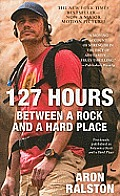 127 Hours Between a Rock & a Hard Place