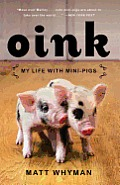 Oink My Life with Mini Pigs