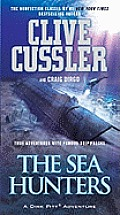 The Sea Hunters: True Adventures with Famous Shipwrecks