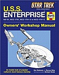 Star Trek USS Enterprise NX 01 NCC 1701 NCC 1701 A NCC 1701 E Owners Workshop Manual