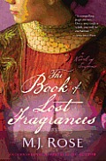 Book of Lost Fragrances A Novel of Suspense