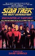Encounter At FarPoint (Star Trek: The Next Generation) by David Gerrold