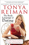 Body Language of Dating Read His Signals Send Your Own & Get the Guy