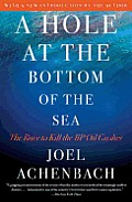 Hole at the Bottom of the Sea