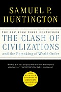 The Clash of Civilizations and the Remaking of World Order Cover