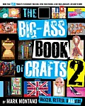 The Big-Ass Book of Crafts 2 Cover