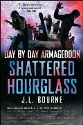 Shattered Hourglass (Day by Day Armageddon)