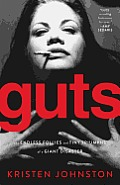 Guts: The Endless Follies and Tiny Triumphs of a Giant Disaster Cover