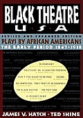 Black Theatre Usa Revised & Expanded Edition Vo Plays By African Americans From 1847 To Today