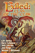 Exiled: Clan Of The Claw by S. M. Stirling