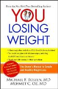 You Losing Weight The Owners Manual to Simple & Healthy Weight Loss