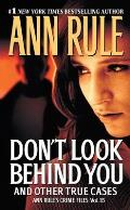 Dont Look Behind You Ann Rules Crime Files 15