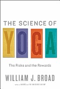 The Science of Yoga: The Risks and the Rewards Cover