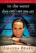 In the Water They Can't See You Cry: A Memoir Cover