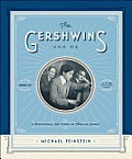 Gershwins & Me A Personal History in Twelve Songs