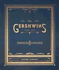 Gershwins & Me A Personal History in Twelve Songs