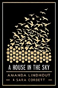 House in the Sky A Memoir