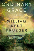 Ordinary Grace: A Novel a Novel