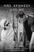 Mrs Kennedy & Me An Intimate Memoir