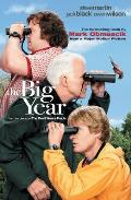 The Big Year: A Tale of Man, Nature, and Fowl Obsession Cover