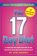 The 17 Day Diet: A Doctor's Plan Designed for Rapid Results Cover