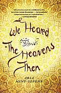 We Heard the Heavens Then A Memoir of Iran