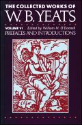 Collected Works of W B Yeats Volume VI Prefaces & Introductions