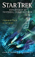 Forgotten History Star Trek Department of Temporal Investigations