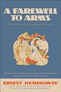 A Farewell to Arms: The Hemingway Library Edition Cover