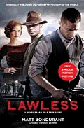 Lawless A Novel Based On A True Story