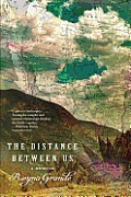 The Distance Between Us: A Memoir Cover