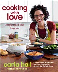 Cooking with Love Real Comfort Food from Carlas Kitchen