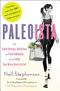Paleoista: Gain Energy, Get Lean, and Feel Fabulous with the Diet You Were Born to Eat Cover