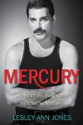 Mercury An Intimate Biography of Freddie Mercury