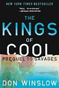 Kings of Cool A Prequel to Savages