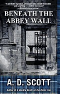 Beneath the Abbey Wall Cover