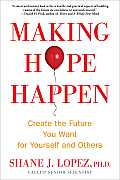 Making Hope Happen Creating Meaningful Goals Today
