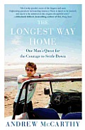 The Longest Way Home: One Man's Quest for the Courage to Settle Down Cover