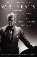 The Collected Works of W.B. Yeats Volume VIII: The Iri