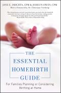 Essential Homebirth Guide For Families Planning or Considering Birthing at Home