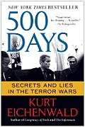 500 Days Secrets & Lies in the Terror Wars
