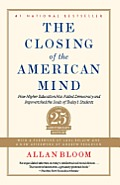 Closing of the American Mind (12 Edition)